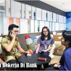 Potensi Bekerja Di Bank